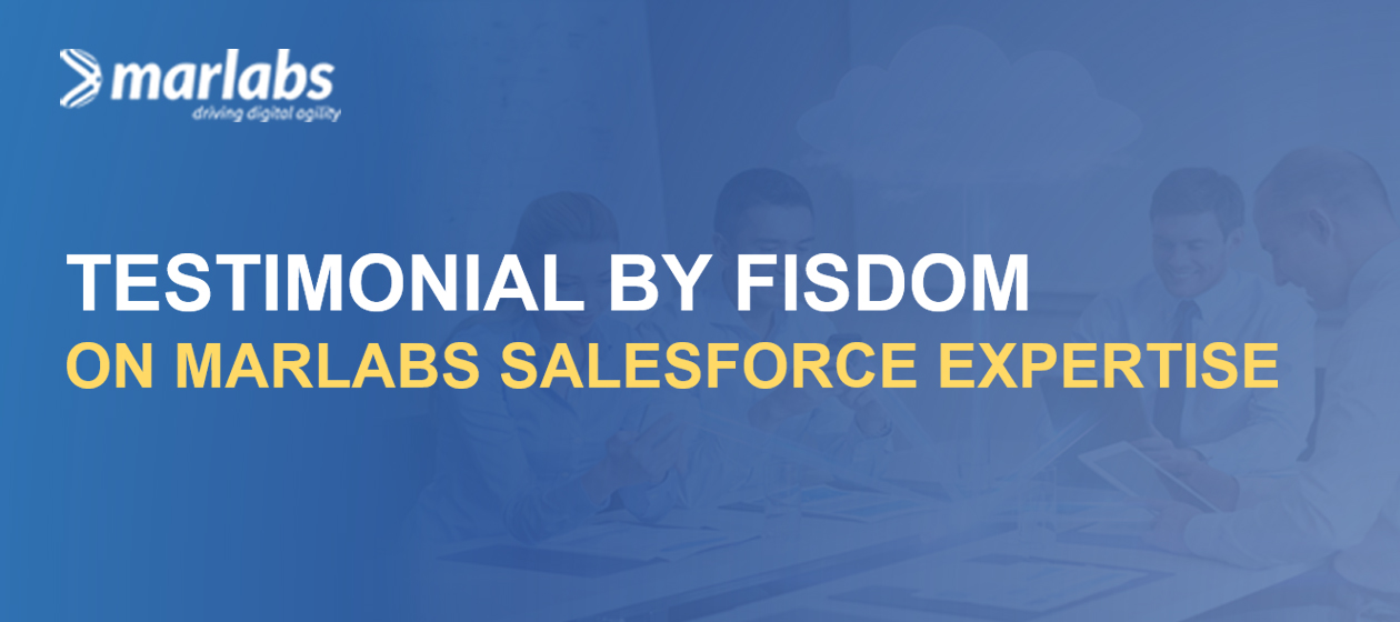 Marlabs helps Fisdom with its Salesforce expertise