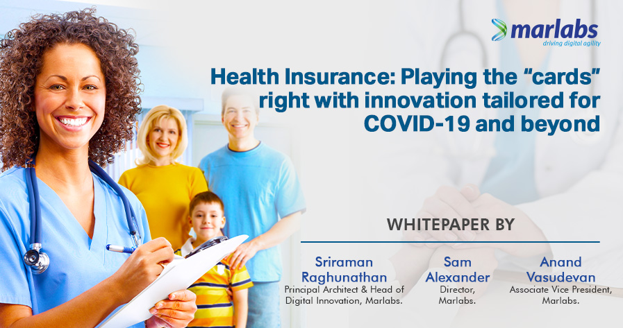 """Health Insurance: Playing the """"Cards"""" Right with Innovation Tailored for COVID-19 and Beyond"""