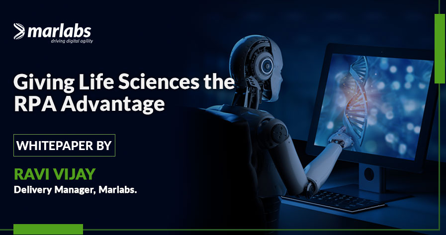 Giving Life Sciences the RPA Advantage