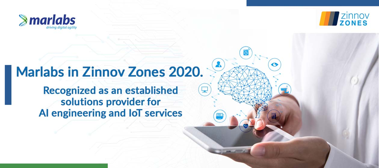 Marlabs recognized as an Established solutions provider for AI engineering and IoT Services in Zinnov Zones 2020.