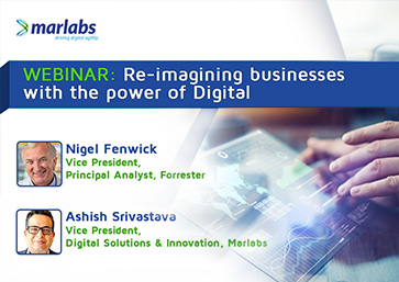 Re-imagining businesses with the power of digital