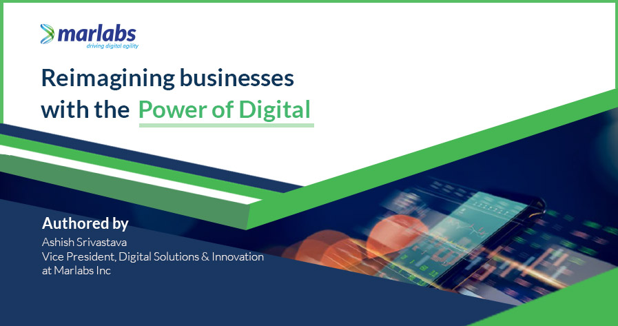 Re-imagining business with the power of digital