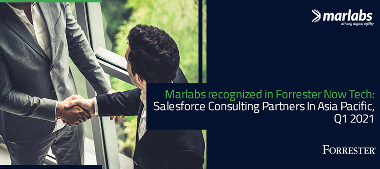 Marlabs recognized in Forrester Now Tech: Salesforce Consulting Partners In Asia Pacific, Q1 2021