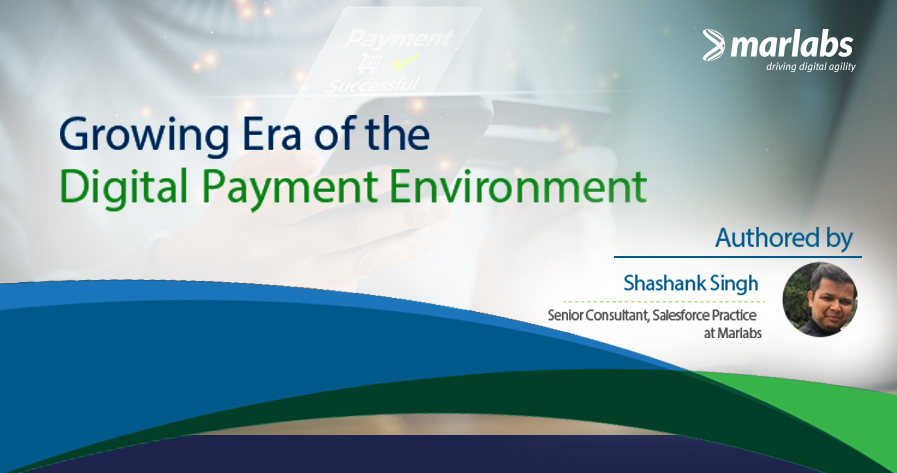 Growing Era of the Digital Payment Environment