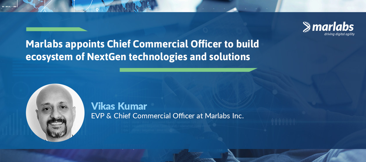 Vikas Kumar appointed Chief Commercial Officer at Marlabs