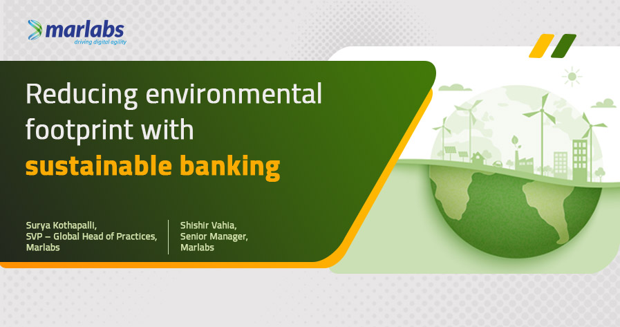 Reducing environmental footprint with sustainable banking