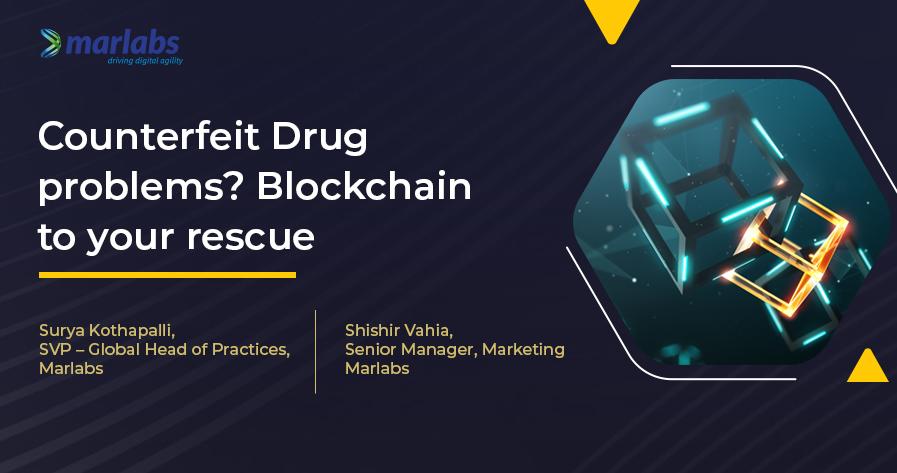 Counterfeit Drug problems? Blockchain to your rescue